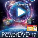 CyberLink PowerDVD Ultra 17 Full with Keygen