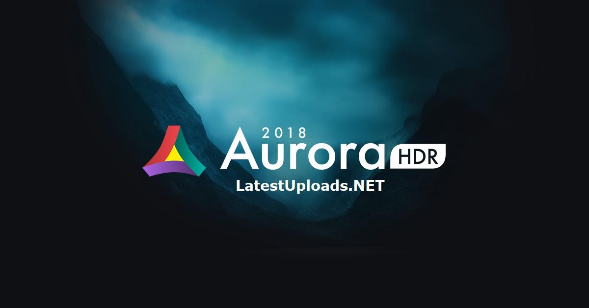 aurora hdr 2018 pc crack